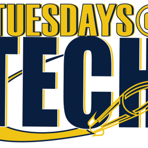 graphic that says Tuesdays at Tech